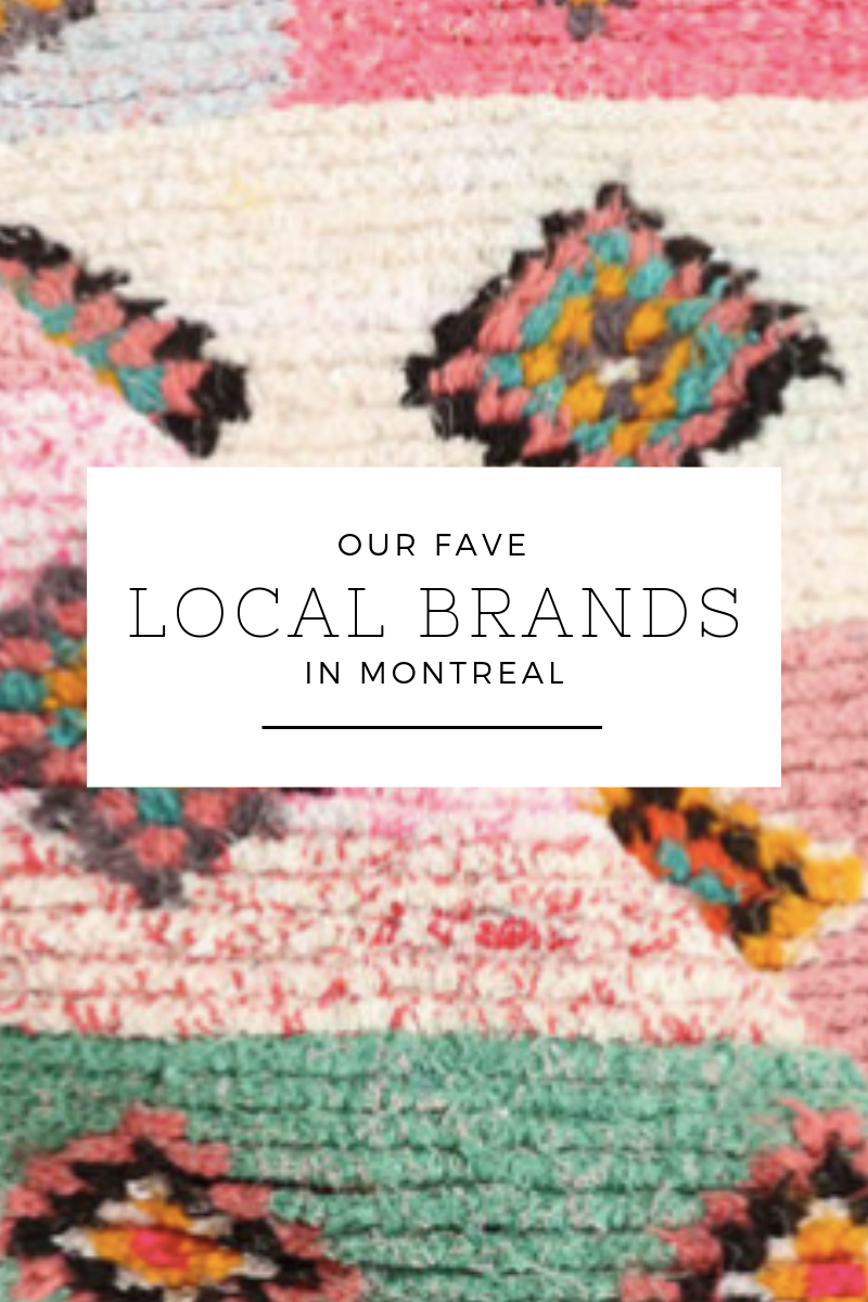 Best Local brands in Montreal